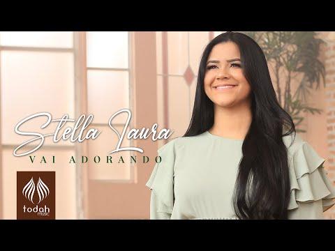 Stella Laura – Vai Adorando