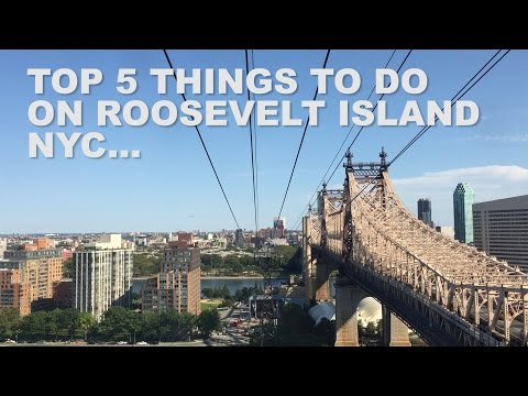 Top Five Things to do on Roosevelt Island | New York City | Interesting Travel Facts