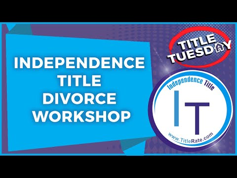 Independence Title Divorce Workshop with Attorney Todd Wise