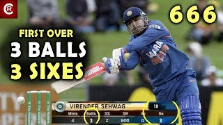 Sehwag 3 Balls 3 Sixes in First Over | 6 6 6 | 1st Over 1st ball Six | Cricket Records