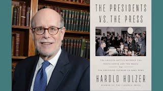 Harold Holzer Discussing Presidents And Fake News, With Rex Smith