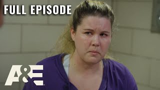 60 Days In: They Know - Full Episode (S6, E9) | A&E
