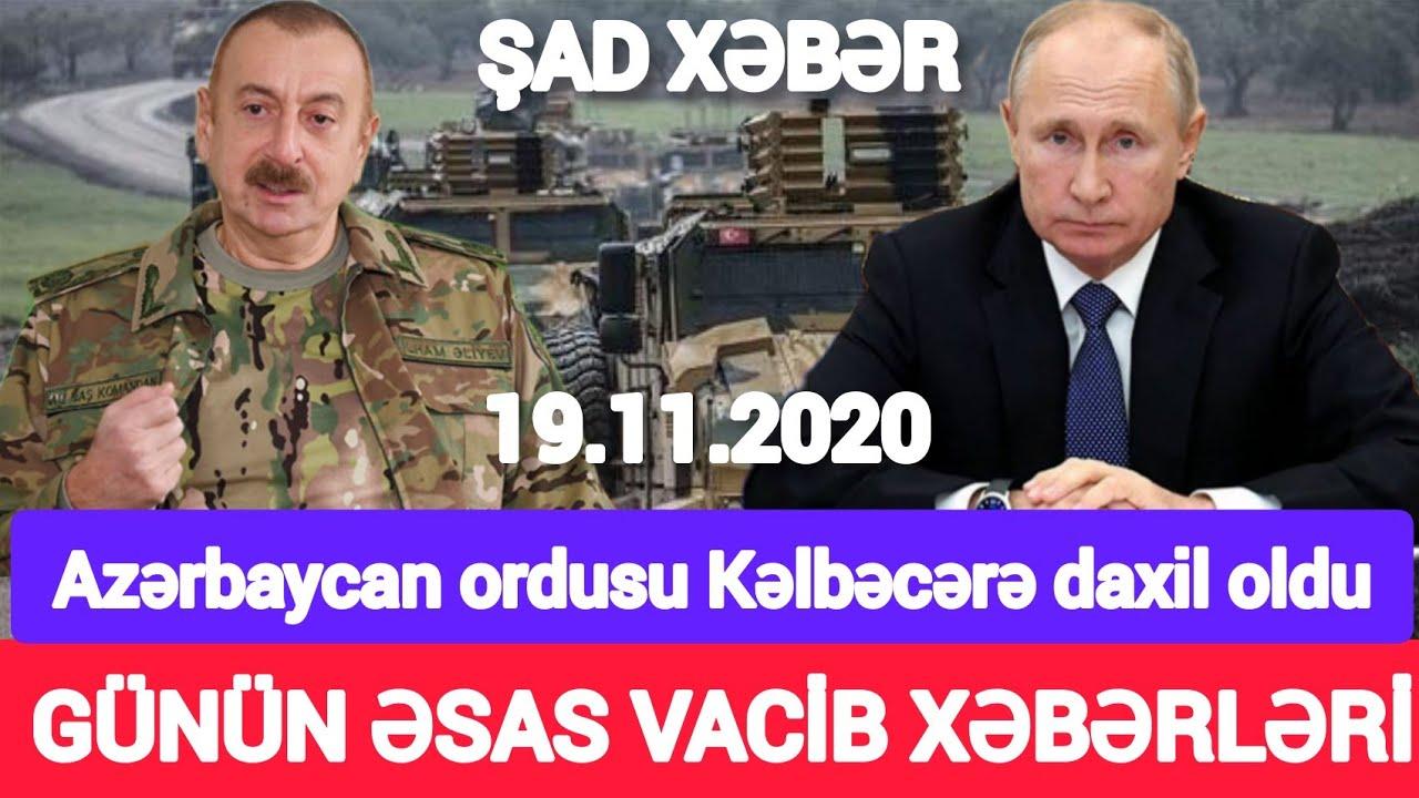 Əsas xəbərlər 19.11.2020 Azərbaycana qarşı xain qərar, son xeberler bugun 2020