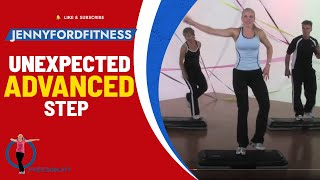 Unexected Step- STEP AEROBICS - (Advanced)  - JENNY FORD