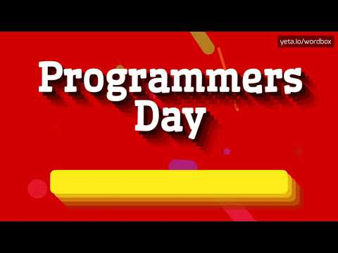 HOW PRONOUNCE PROGRAMMERS DAY! (BEST QUALITY VOICES)