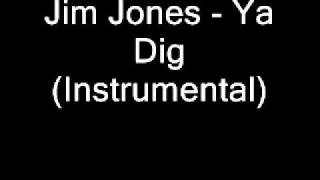 Jim Jones Ft Stack Bundles - Ya Dig (Instrumental)