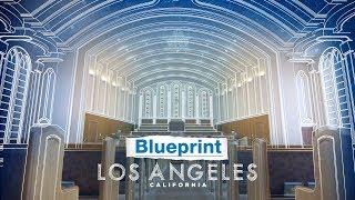 City of Dreams -Los Angeles, California | Blueprint