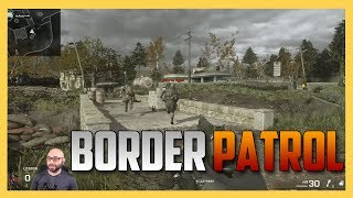 Overgrown Border Patrol - Soon To Be Dead Runners Vs Comfy Snipers