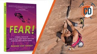 How To Deal With Fear When Climbing | Climbing Daily Ep.1277
