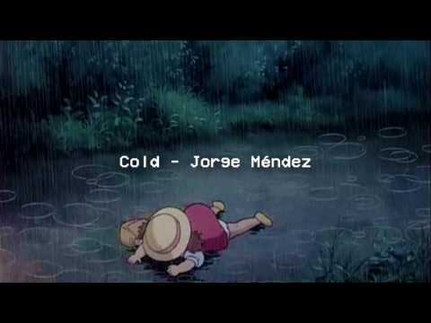 Cold - Jorge Méndez