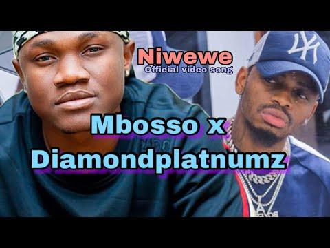 Mbosso ft Diamondplatnumz-Niwewe (New official video)kionjo