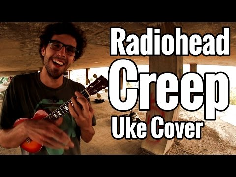 Radiohead - Creep (Ukulele Cover)