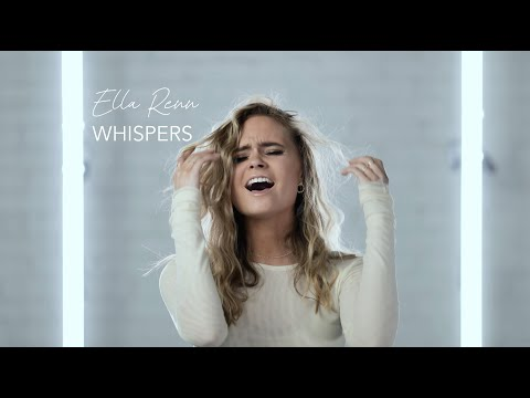 Ella Renn -- Whispers (Official Video)