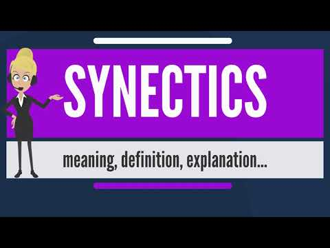 What Is SYNECTICS? What Does SYNECTICS Mean? SYNECTICS Meaning, Definition & Explanation