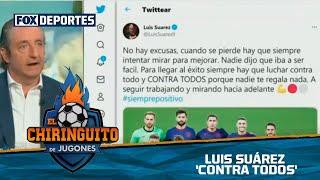 Luis Suárez 'contra todos': El Chiringuito