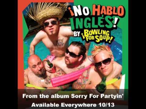 Bowling For Soup - No hablo inglés