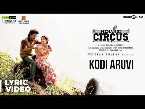 Mehandi Circus  Kodi Aruvi Song Lyrical  Sean Roldan  Ranga, Shweta Tripathi  Saravana Rajendran