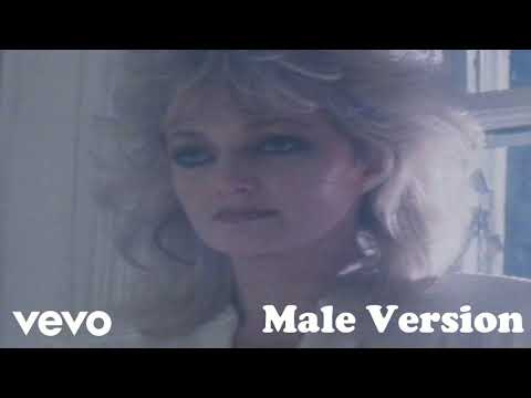 Total Eclipse Of The Heart (Male Version) - Bonnie Tyler