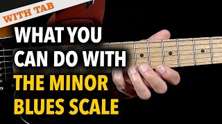 What you can do with the Blues Scale