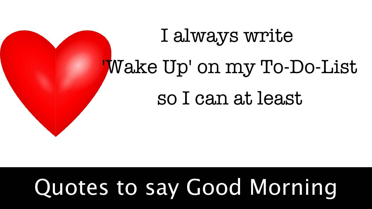 Quotes To Say Good Morning Youtube