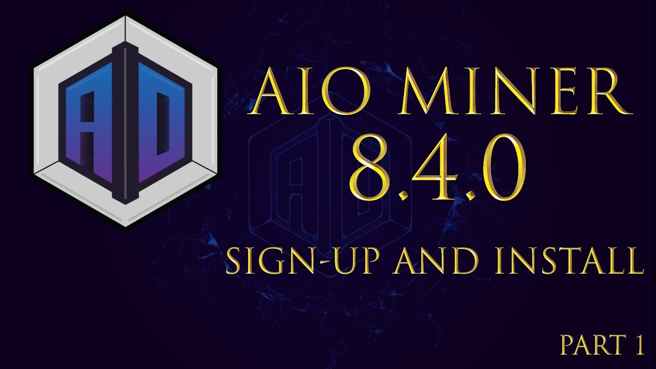 Aio Miner aiominer - part 1