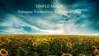 "Simple Minds - ""Someone Somewhere (In Summertime)"" (Rehearsal 1986)"