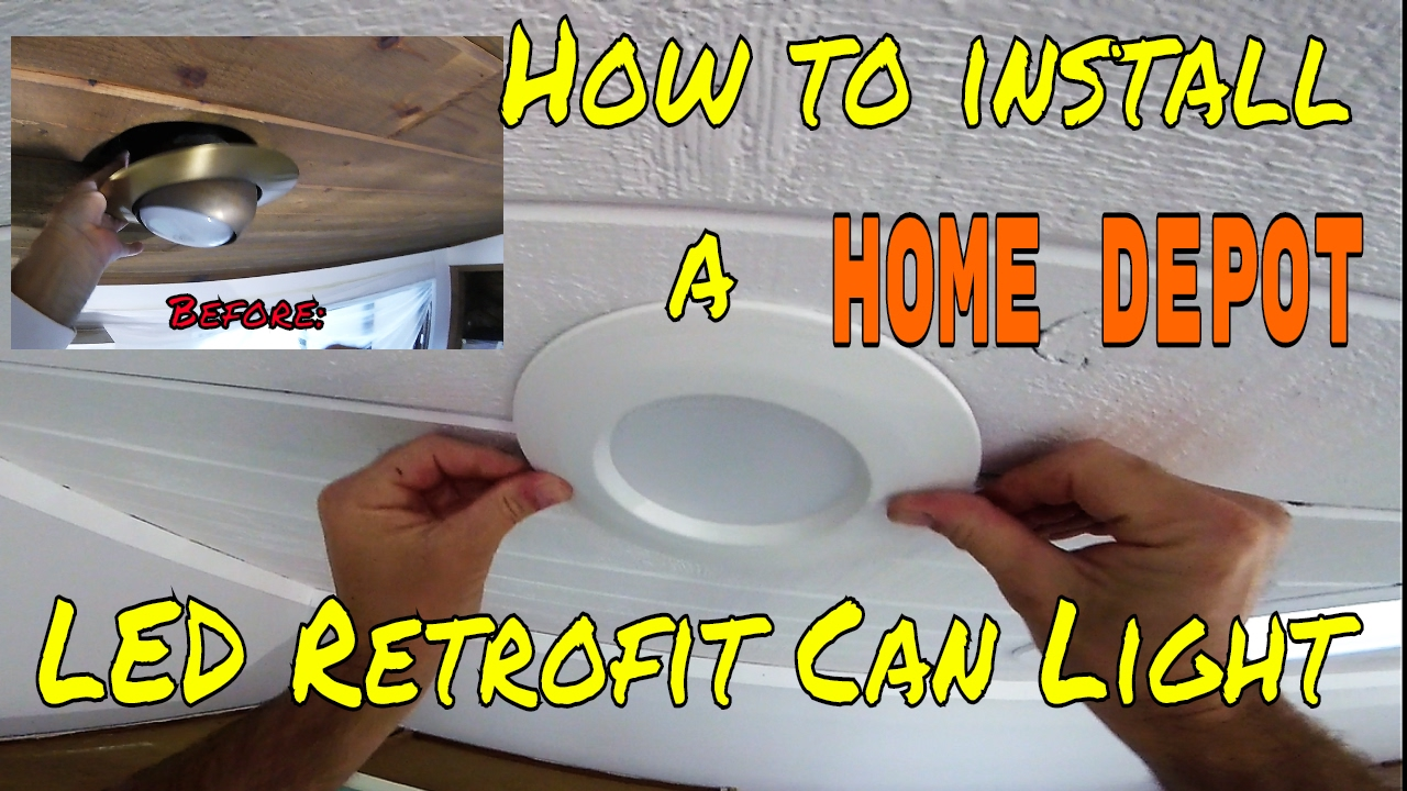 Diy How To Install Home Depot Led Retrofit Can Light Kit