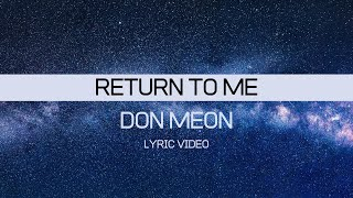 Don Moen - Return to Me (Lyrics)