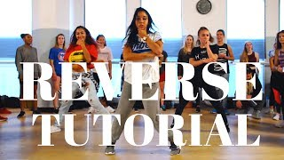 Reverse by Sage The Gemini DANCE TUTORIAL| Dana Alexa Choreography