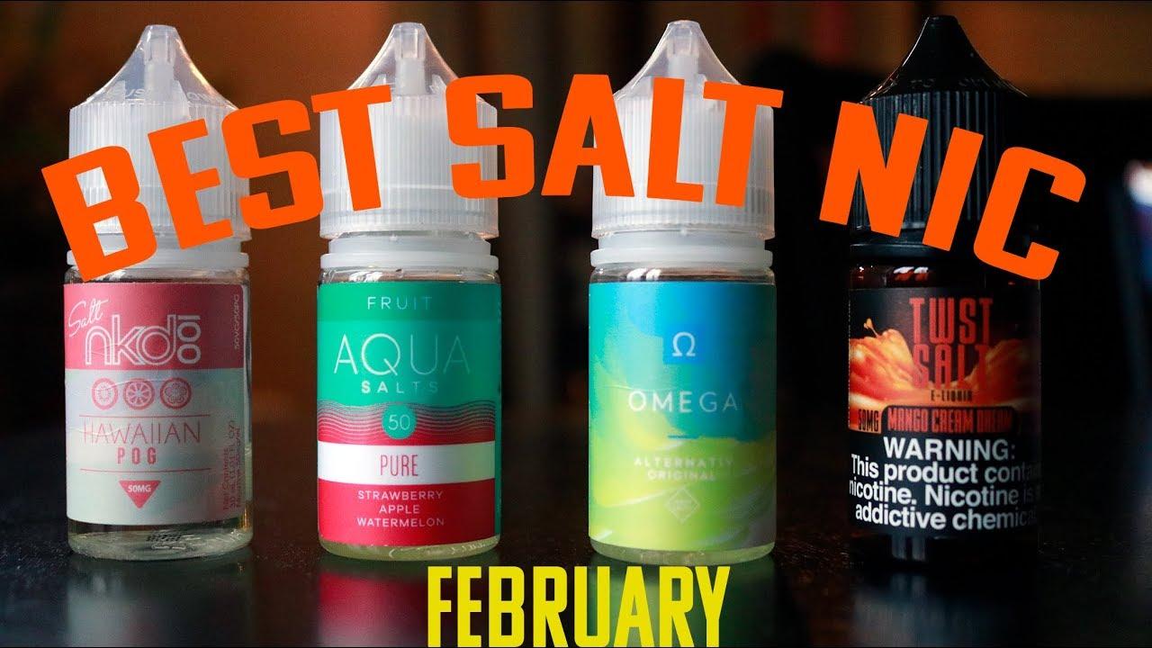 Best Salt Nic Juices February 2019