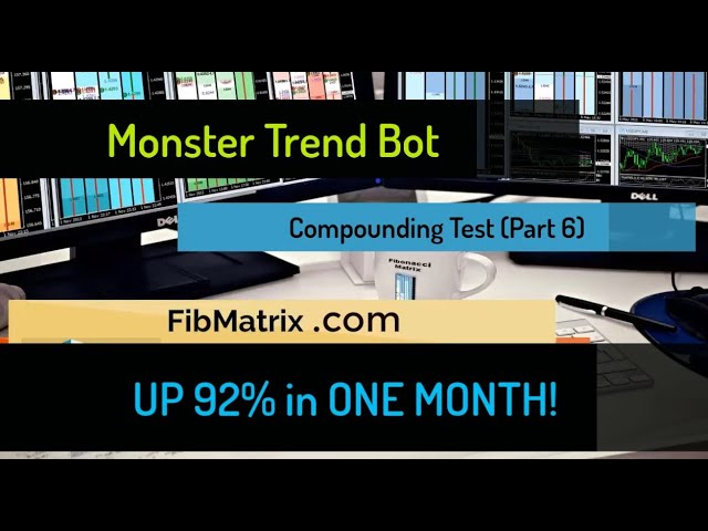 UP 92%! (PART 6) Monster Trend Bot Automated Forex Trading Software Compounding Account Update