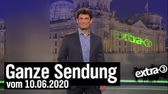 Extra 3 vom 10.06.2020 mit Christian Ehring | extra 3 | NDR