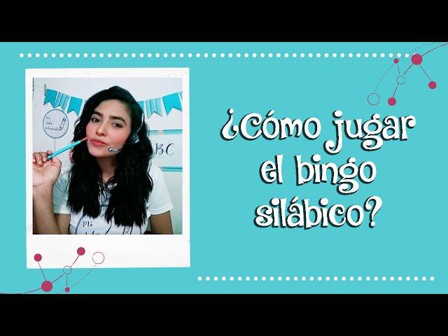 Cómo jugar el bingo silábico