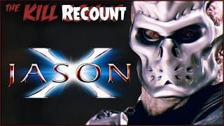 Jason X (2001) KILL COUNT: RECOUNT