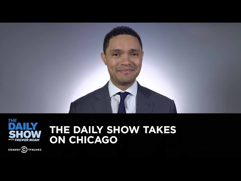 The Daily Show Takes On Chicago: The Daily Show