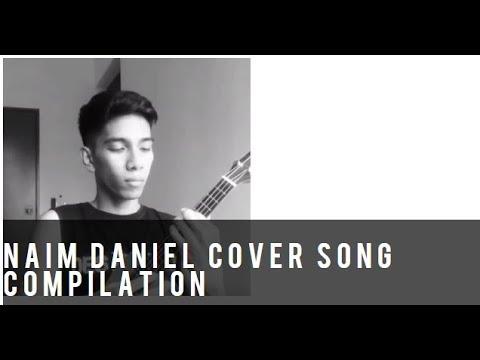Kompilasi Lagu Cover Oleh Naim Daniel