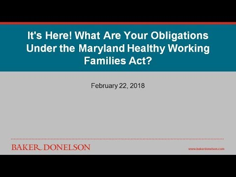 It's Here! What Are Your Obligations Under the Maryland Healthy Working Families Act?