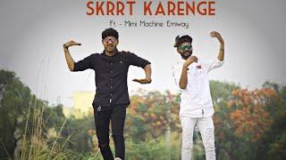 Skrrt Karenge Emiway bantai dance choreography by Axc
