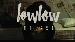 IL MEGLIO DI ULISSE- LOWLOW