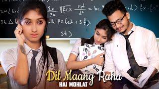 Dil Mang Raha Hai Mohlat | School love story | Tere Sath Dhadakne Ki | Cute love story | love sin