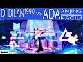 DJ VIRAL DILAN1990 VS ADA ANJING KACILI MIX TERBARU 2K18|GADIS CANTIK