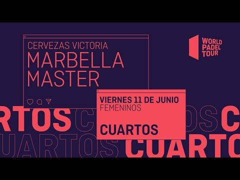 Cuartos de final Femeninos - Cervezas Victoria Marbella Master 2021 - World Padel Tour