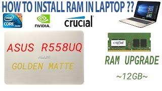 Asus r558uq (dm540d) RAM Upgrade 12GB!!