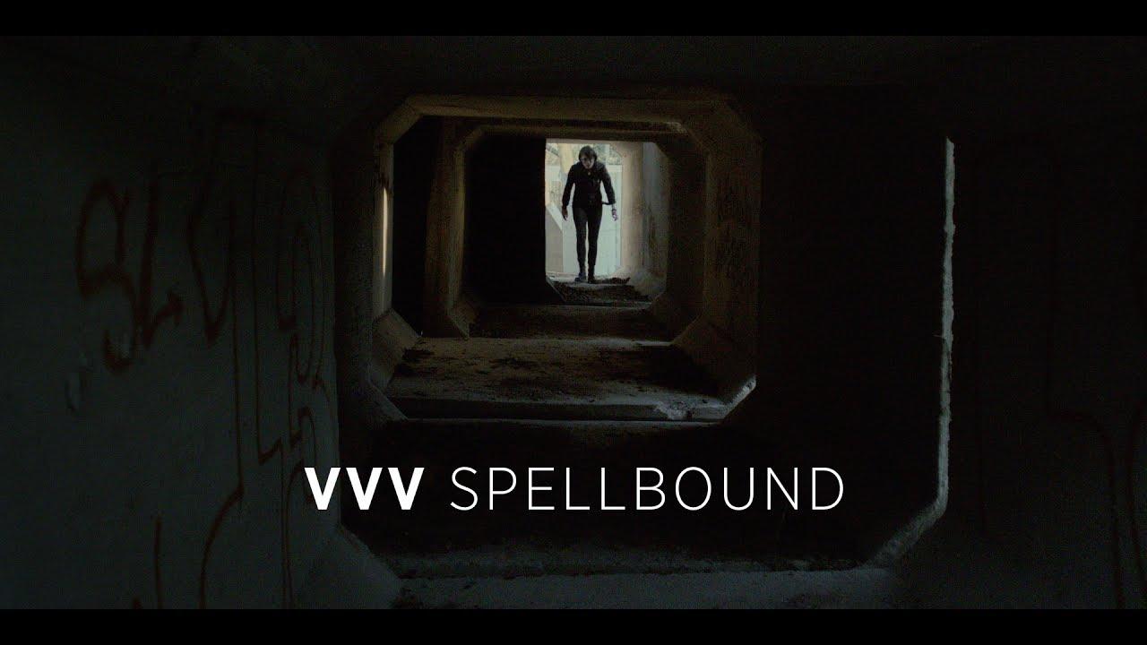 vvv spellbound official video