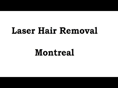 Best Laser Hair Removal Montreal QC