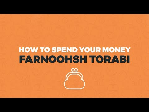 How To Spend Money With Farnoosh Torabi