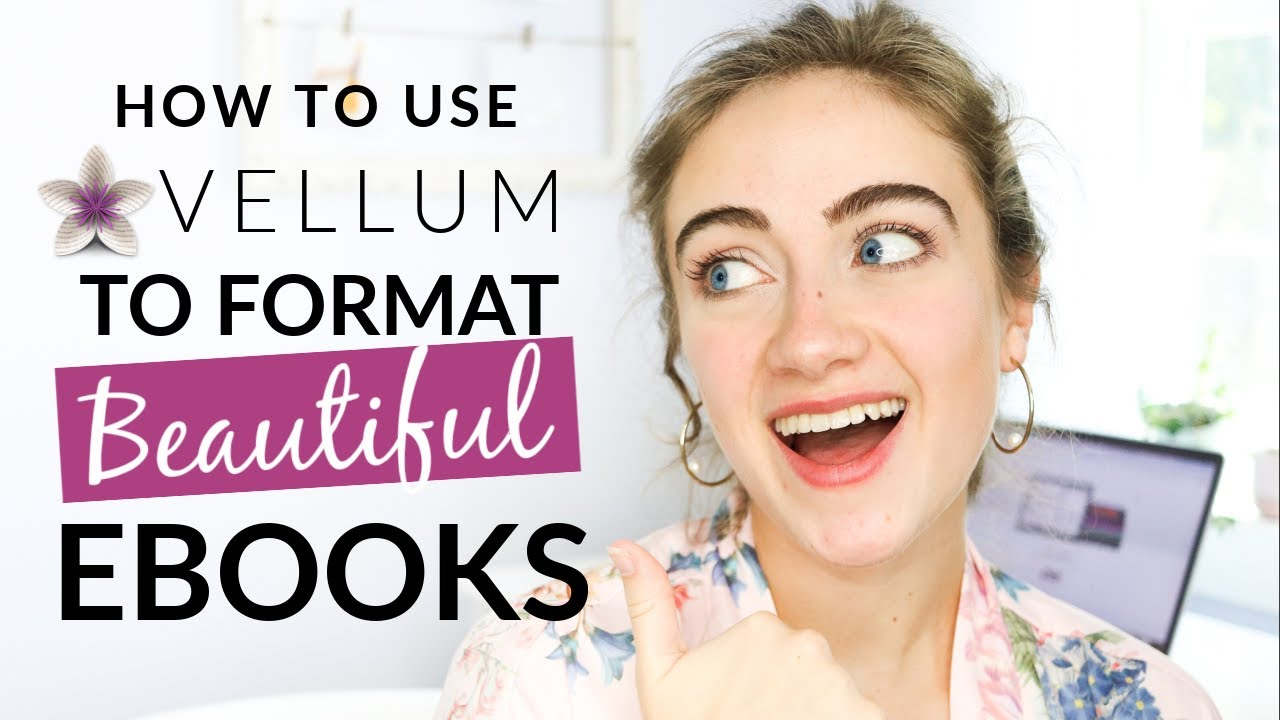 Download How to FORMAT AN EBOOK Using Vellum (PROFESSIONAL + EASY)