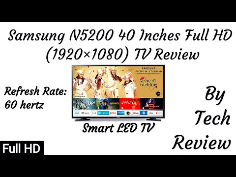 Samsung N5200 100cm (40 Inches) 7 In 1 Full HD Samrt LED TV Full HD Review By Tech Review