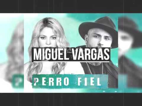 Shakira Ft Nicky Jam – Perro Fiel - Miguel Vargas Club Remix (FREE DOWNLOAD)