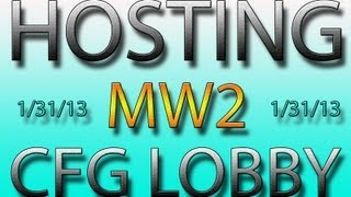 Hosting CFG Infection Lobby|PS3|MW2|1/31/13|All Day